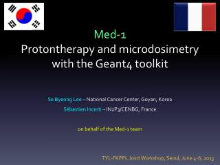 Med- 1 Protontherapy  and  microdosimetry with  the Geant4  toolkit