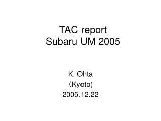 TAC report Subaru UM 2005