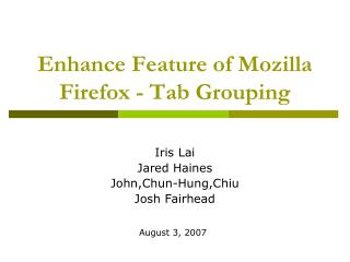 Enhance Feature of Mozilla Firefox - Tab Grouping