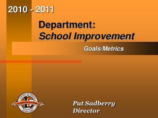 Department: School Improvement