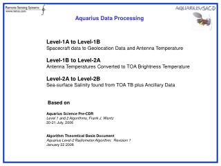 Level-1A to Level-1B Spacecraft data to Geolocation Data and Antenna Temperature