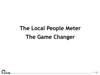 The Local People Meter   The Game Changer