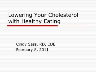 Lowering Your Cholesterol with Healthy Eating