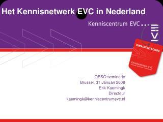 Het Kennisnetwerk EVC in Nederland