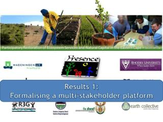 Results 1:  Formalising a multi-stakeholder platform