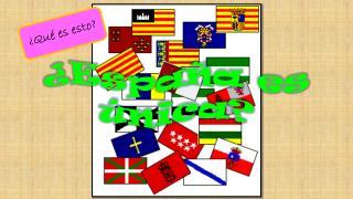 ¿España es  única ?