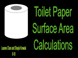 Toilet Paper  Surface Area  Calculations