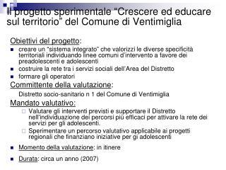 """Il progetto sperimentale """"Crescere ed educare sul territorio"""" del Comune di Ventimiglia"""