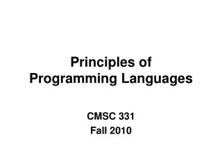 Principles of Programming Languages