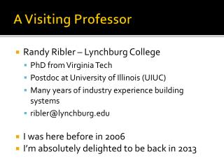 A Visiting Professor