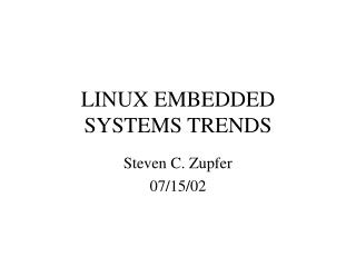 LINUX EMBEDDED SYSTEMS TRENDS