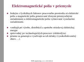 Elektromagnetické polia v priemysle