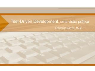 Test-Driven Development : uma vis ão prática