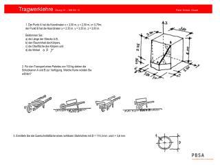 1. Der Punkt A hat die Koordinaten x = 3,50 m, y = 2,50 m, z= 0,75m;