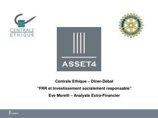 """Centrale Ethique – Dîner-Débat """"FRR et Investissement socialement responsable"""""""