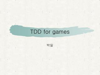 TDD for games