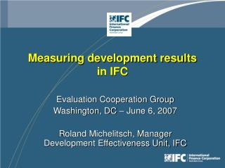 Measuring development results  in IFC