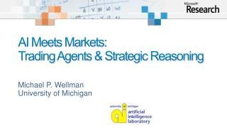 AI Meets Markets:  Trading Agents & Strategic Reasoning