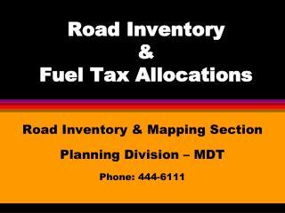 Road Inventory & Fuel Tax Allocations