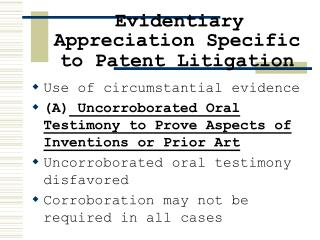 Evidentiary Appreciation Specific to Patent Litigation