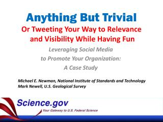 Anything But Trivial  Or Tweeting Your Way to Relevance  and Visibility While Having Fun