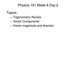 Physics 151 Week 6 Day 2