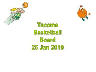 Tacoma Basketball Board 25 Jan 2010