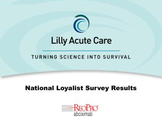 National Loyalist Survey Results