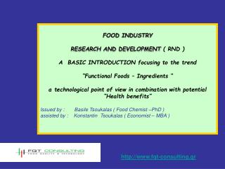 FOOD INDUSTRY  RESEARCH AND DEVELOPMENT  ( RND ) A  BASIC INTRODUCTION focusing to the trend