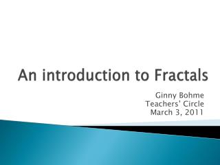 An introduction to Fractals