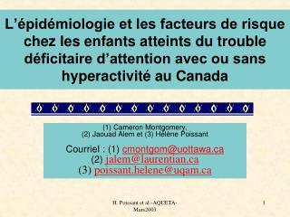 (1) Cameron Montgomery,  (2) Jaouad Alem et (3) Hélène Poissant