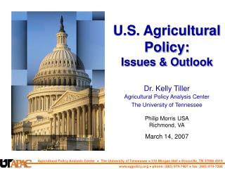 U.S. Agricultural Policy: Issues & Outlook