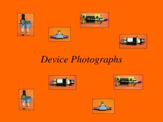 Device Photographs