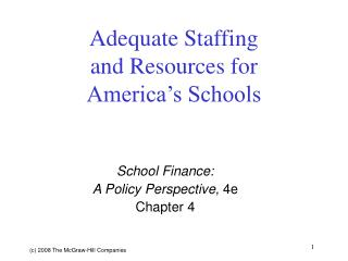 Adequate Staffing and Resources for  America's Schools