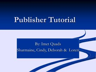 Publisher Tutorial