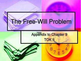 The Free-Will Problem