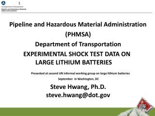 Pipeline and Hazardous Material Administration (PHMSA) Department of Transportation
