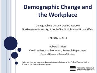 Demographic Change and the Workplace Demography is Destiny, Open Classroom