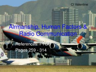 Airmanship, Human Factors & Radio Communication