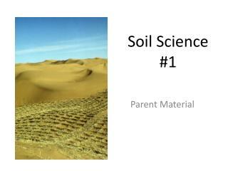 Soil Science #1