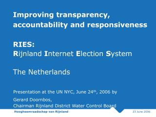 Presentation at the UN NYC, June 24 th , 2006 by