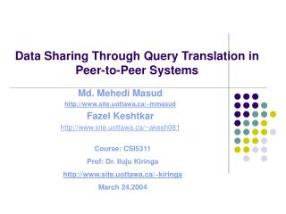 Data Sharing Through Query Translation in Peer-to-Peer Systems