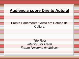 Audiência sobre Direito Autoral