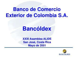 Banco de Comercio Exterior de Colombia S.A. Bancóldex