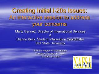 Creating Initial I-20s Issues: An interactive session to address your concerns