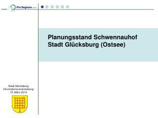 Stadt Glücksburg Informationsveranstaltung 19. März 2014
