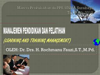 Materi Perkuliahan di  PPS-UNIPA Surabaya, Tgl.2-Juli-2010.