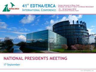 NATIONAL PRESIDENTS MEETING