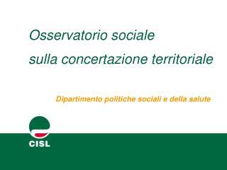 Osservatorio sociale  sulla concertazione territoriale