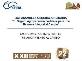 XXII ASAMBLEA GENERAL ORDINARIA